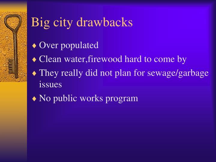 Big city drawbacks