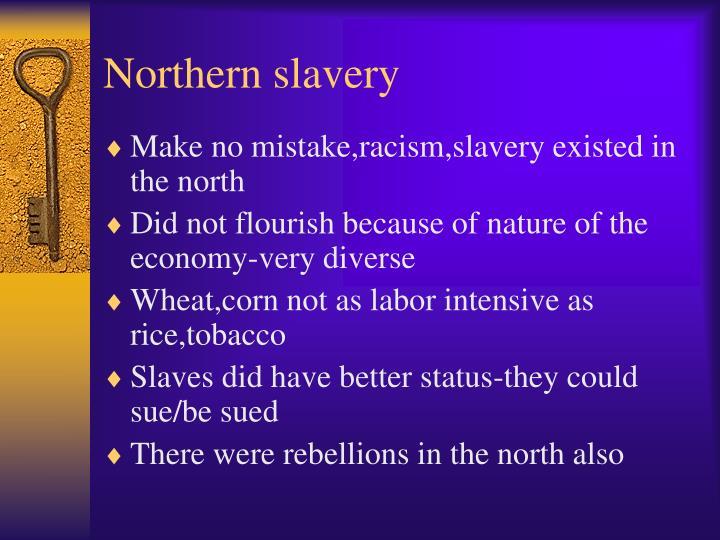 Northern slavery