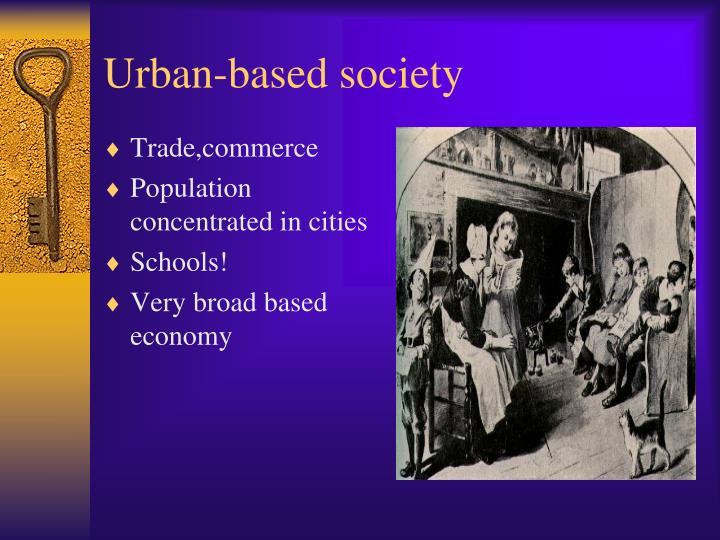 Urban-based society