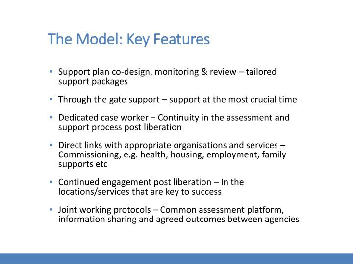 The Model: Key Features