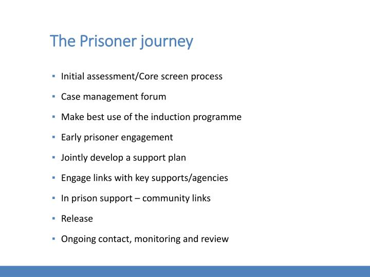 The Prisoner journey
