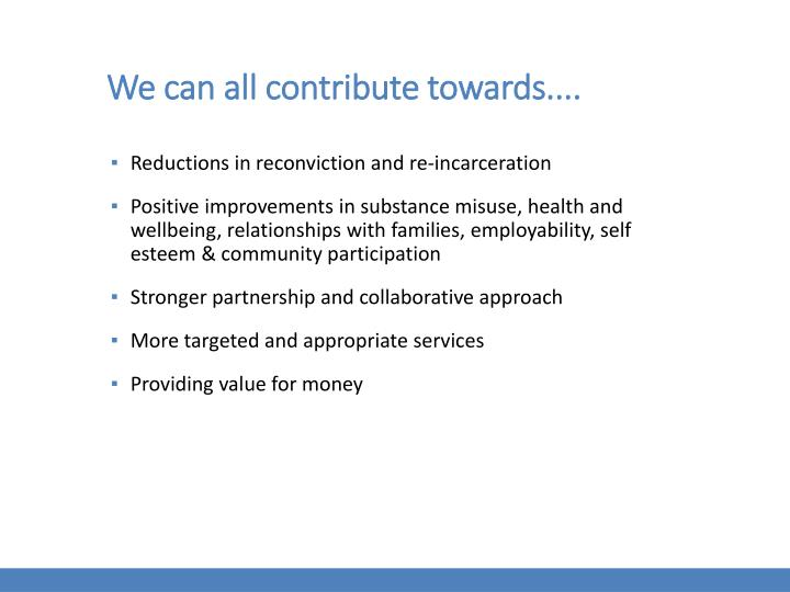 We can all contribute towards....