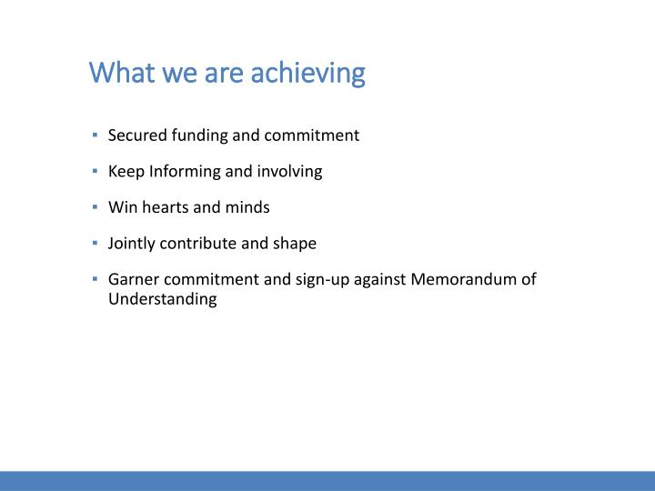 What we are achieving