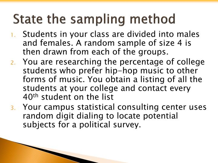 State the sampling method