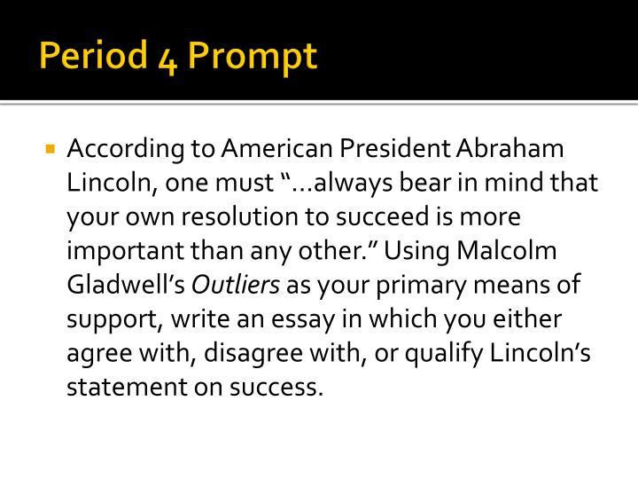 Period 4 Prompt