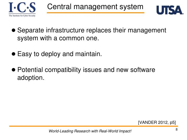 Separate infrastructure replaces their management system with a common one.