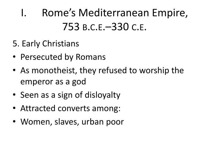 I.Rome's Mediterranean Empire,