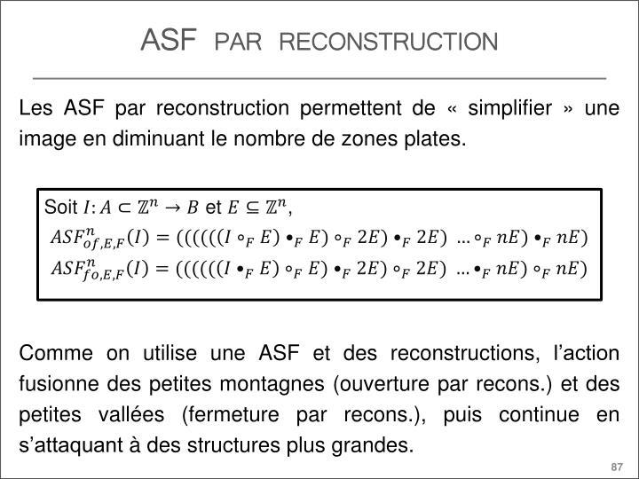 ASF par reconstruction