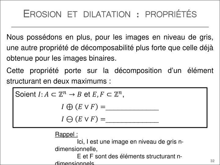 Erosion et dilatation : propriétés