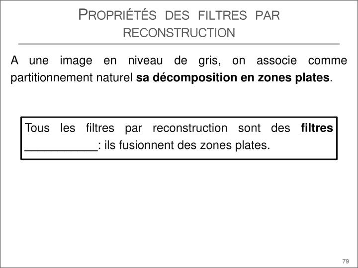 Propriétés des filtres par reconstruction
