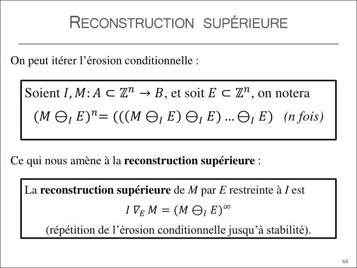 Reconstruction supérieure
