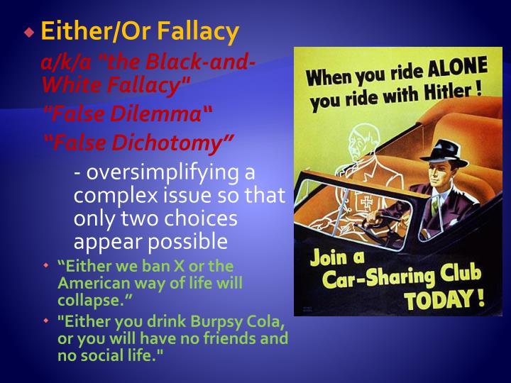 Either/Or Fallacy