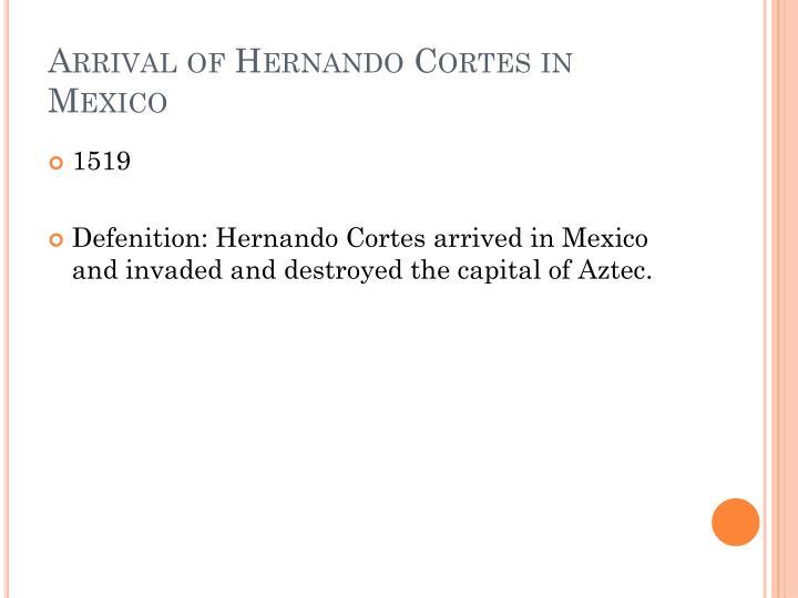 Arrival of Hernando Cortes in Mexico