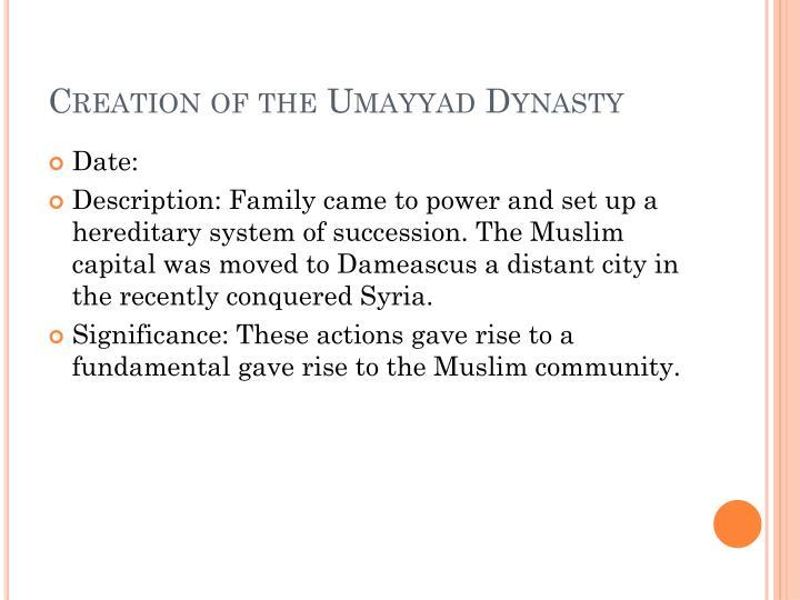 Creation of the Umayyad Dynasty