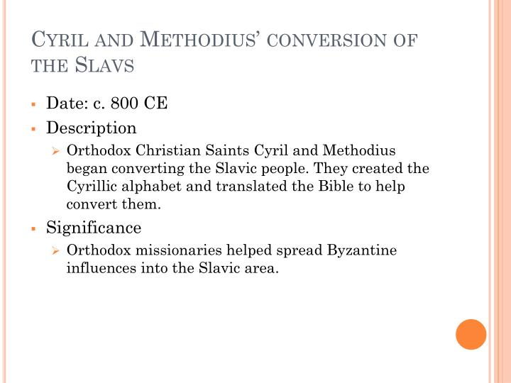 Cyril and Methodius' conversion of the Slavs