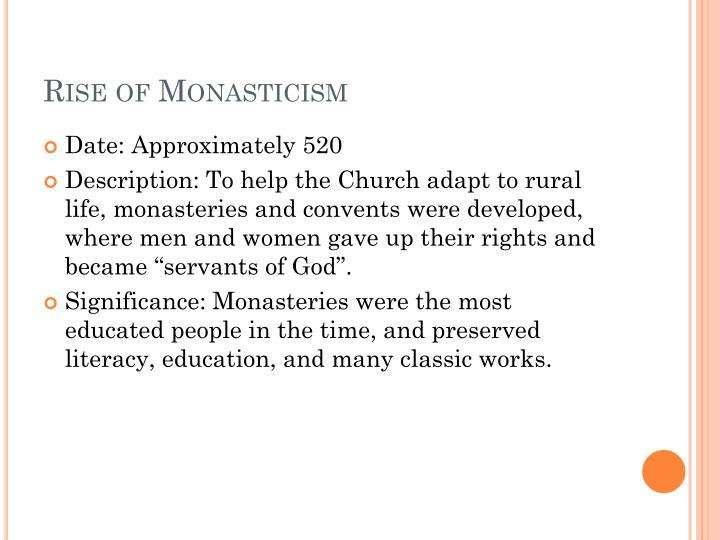 Rise of Monasticism