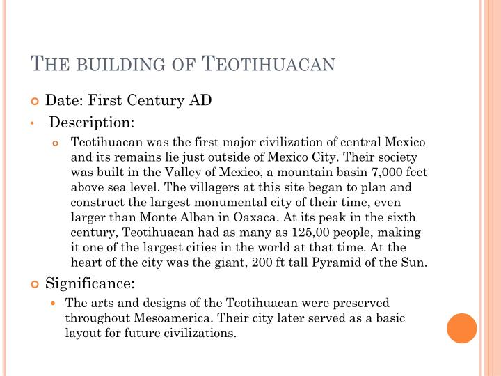 The building of Teotihuacan