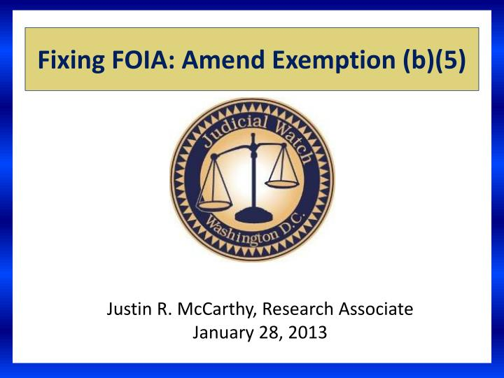 Fixing foia amend exemption b 5