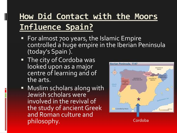 How Did Contact with the Moors Influence Spain?
