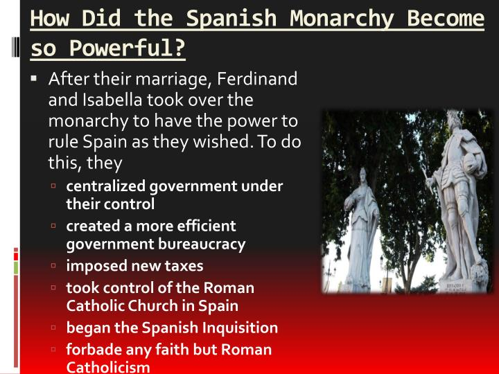 How Did the Spanish Monarchy Become so Powerful?