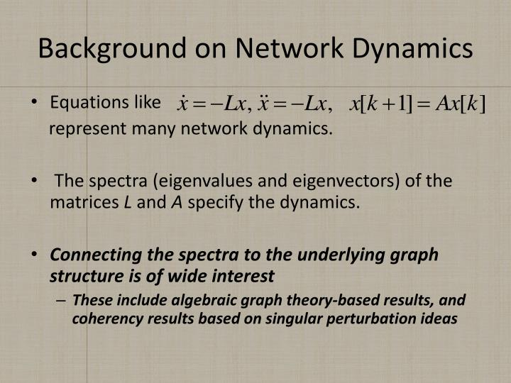 Background on Network Dynamics