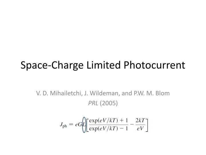 Space-Charge Limited Photocurrent