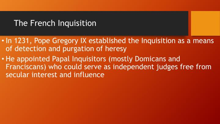 The French Inquisition