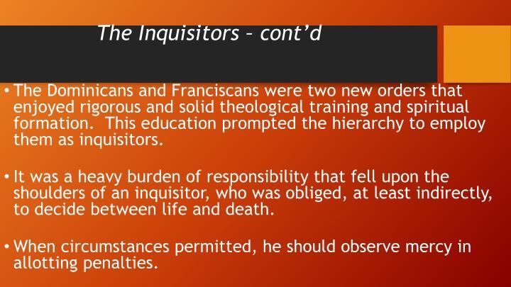 The Inquisitors – cont'd