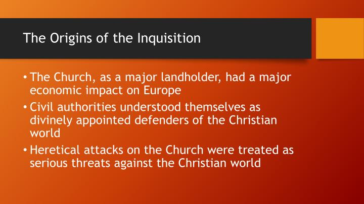The Origins of the Inquisition