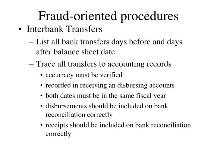 Fraud-oriented procedures