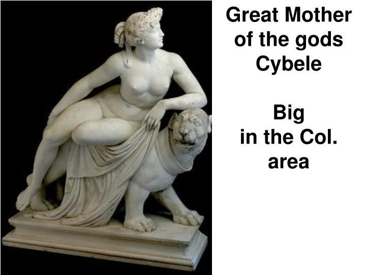 Great Mother of the gods Cybele