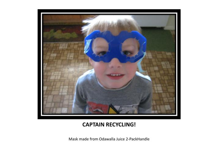 CAPTAIN RECYCLING!