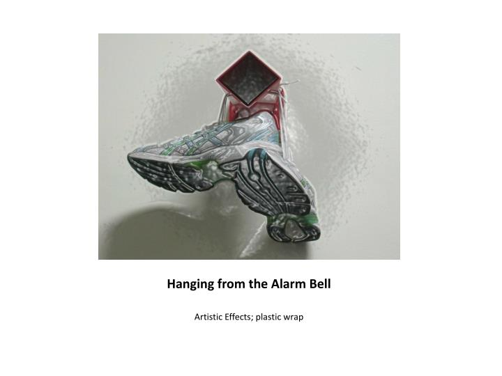 Hanging from the Alarm Bell