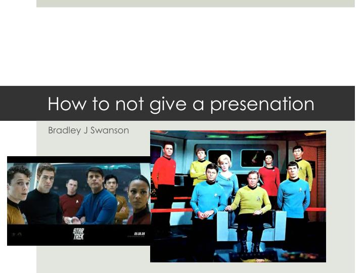 How to not give a presenation2