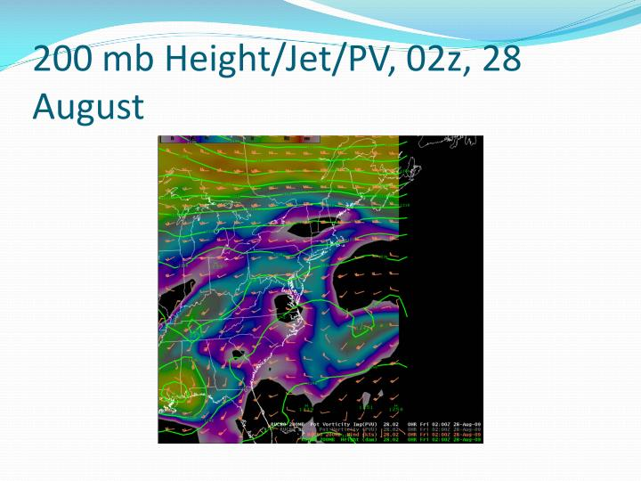 200 mb Height/Jet/PV, 02z, 28 August