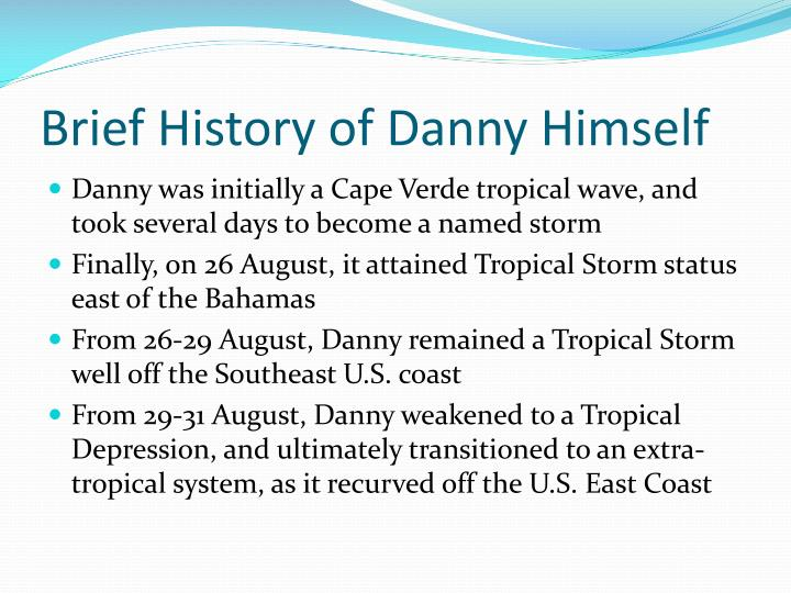 Brief History of Danny Himself