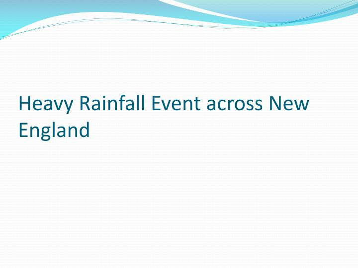 Heavy Rainfall Event across New England