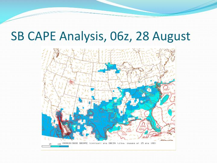 SB CAPE Analysis, 06z, 28 August
