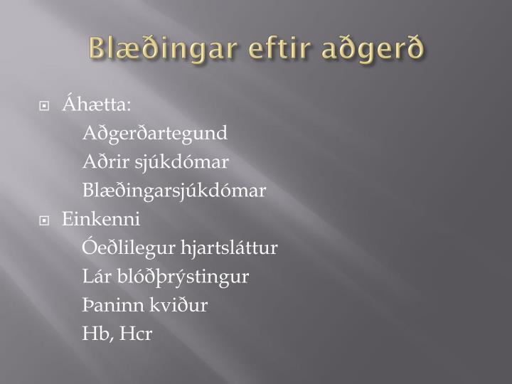 Blæðingar eftir aðgerð