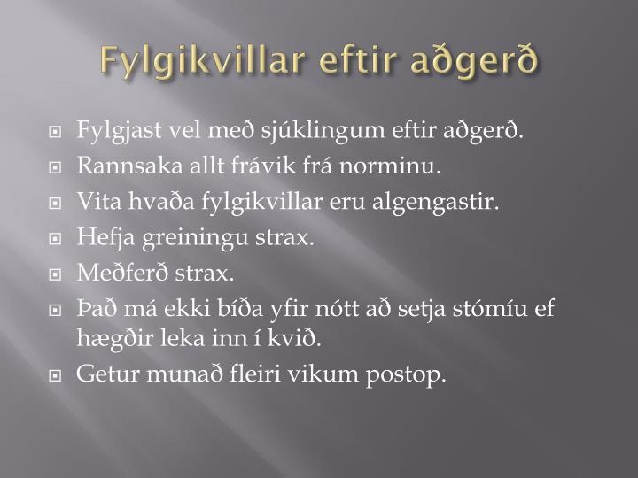 Fylgikvillar eftir aðgerð