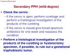 secondary pph mild degree