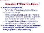 secondary pph severe degree
