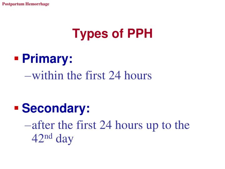 Types of PPH