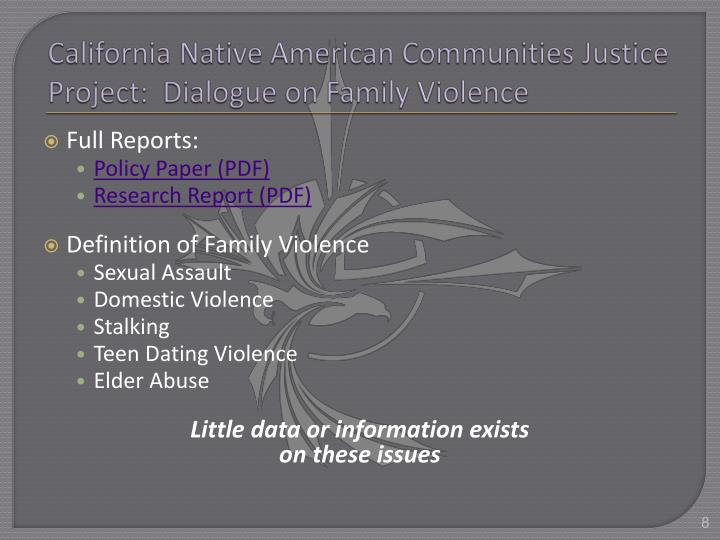California Native American Communities Justice Project:  Dialogue on Family Violence