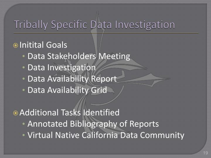 Tribally Specific Data Investigation
