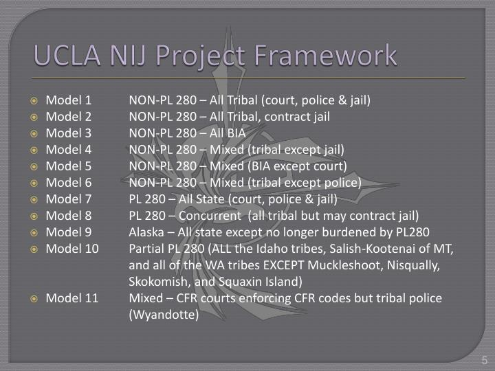 UCLA NIJ Project Framework