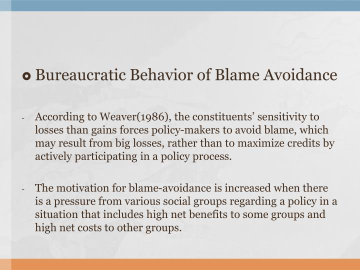 Bureaucratic Behavior of Blame Avoidance