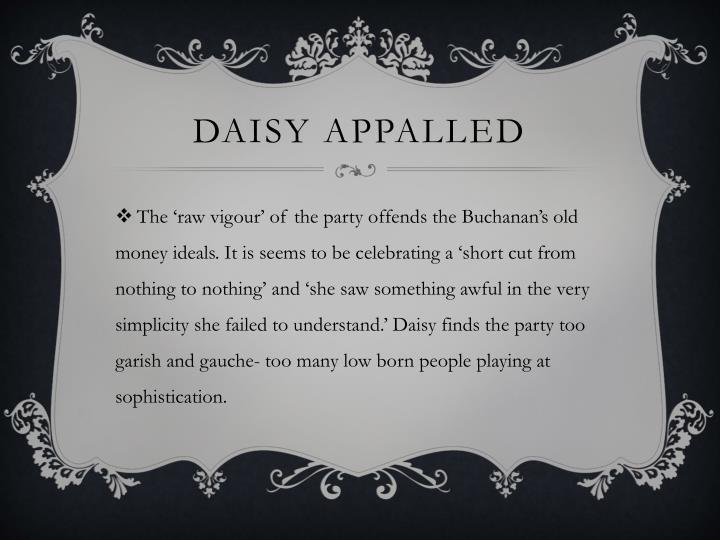 Daisy appalled