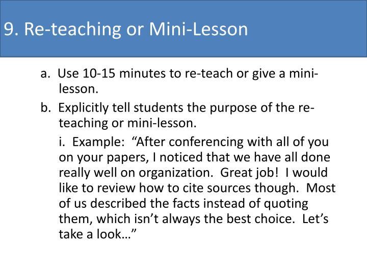 9. Re-teaching or Mini-Lesson