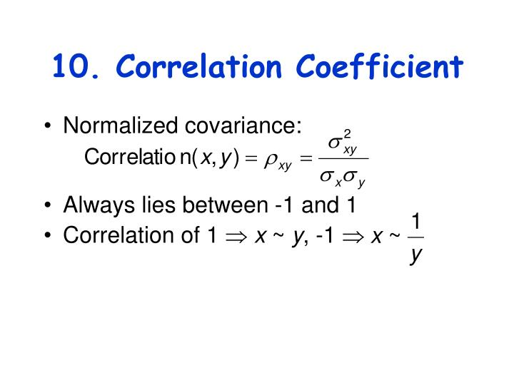 10. Correlation Coefficient